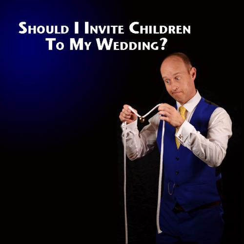 should i invite children to my wedding sign