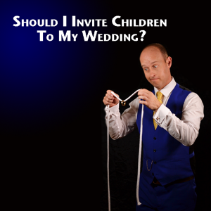 should i invite children to my wedding